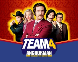 It's Anchorman not Anchowlady. And that's ascientific fact.