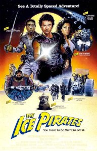 Movie poster for 'The Ice Pirates'